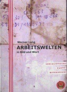 Werner Lang Arbeitswelten