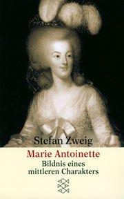 Marie Antoinette von Stefan zweig