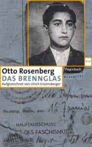 Otto Rosenberg Das Brennglas
