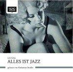 Cover Mono Verlag Lili Grün Alles ist Jazz