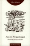 Buchcover Adam Scharrer - Aus der Art geschlagen