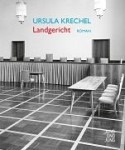Buchcover Ursula Krechel Landgericht