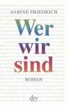 Buchcover Sabine Friedrich Wer wir sind