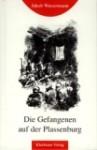 Buchcover Die Gefangenen auf der Plassenburg von Jakob Wassermann