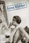 Buchcover Anna Mahler. Ich bin in mir selbst zu Hause