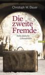 Buchcover Christoph Bauer Die zweite Fremde