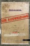 Buchcover Felix Hubalek Die Ausweisung aus dem Milena Verlag