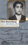 Otto Rosenberg Das Brennglas aus dem Verlag Wagenbach