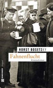 Horst Bosetzky: Fahnenflucht