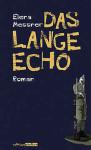Elena Cover: Messner, Das Lange Echo
