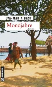 Buchcover Eva Maria Bast, Mondjahre
