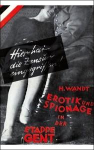 Heinrich Wandt Erotik und Spionage in der Etappe Gent