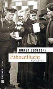 Buchcover Horst Bosetzky, Fahnenflucht