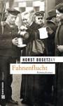 Horst Bosetzky Fahnenflucht