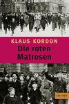 Klaus Kordon Die roten Matrosen