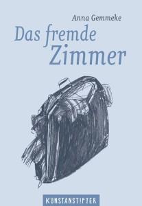 Anna Gemmeke Das fremde Zimmer Buchcover