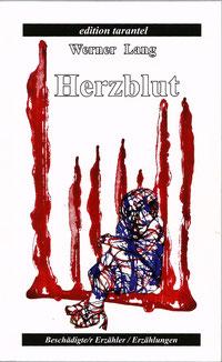 Herzblut von Werner Lang